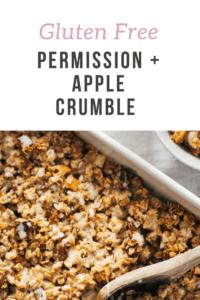 Permission and Apple Crumble Recipe