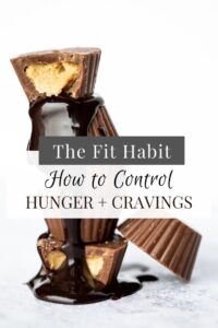 how to be less hungry and crave less