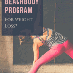 what's the best beachbody program for weight loss?