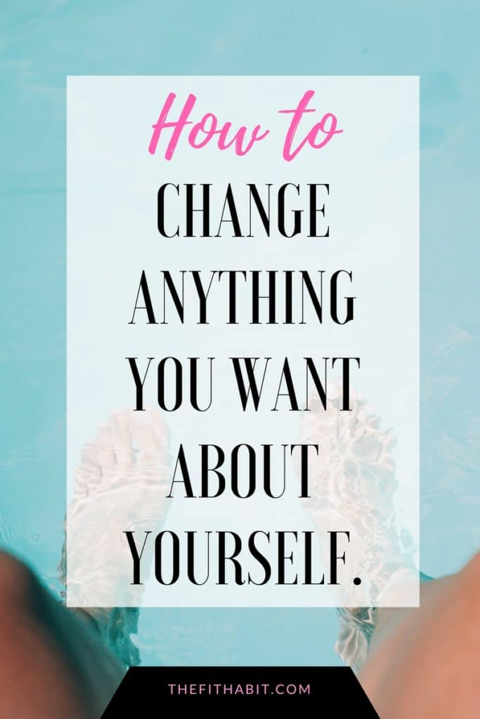 personal change, how to change yourself.
