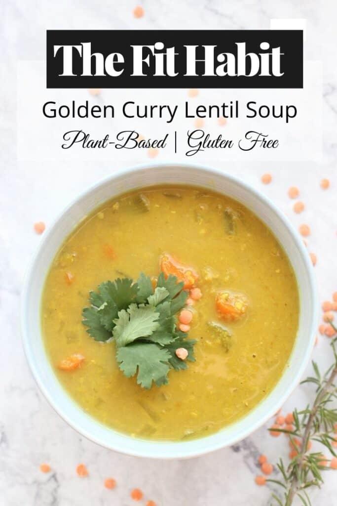 Golden Curry Lentil Soup