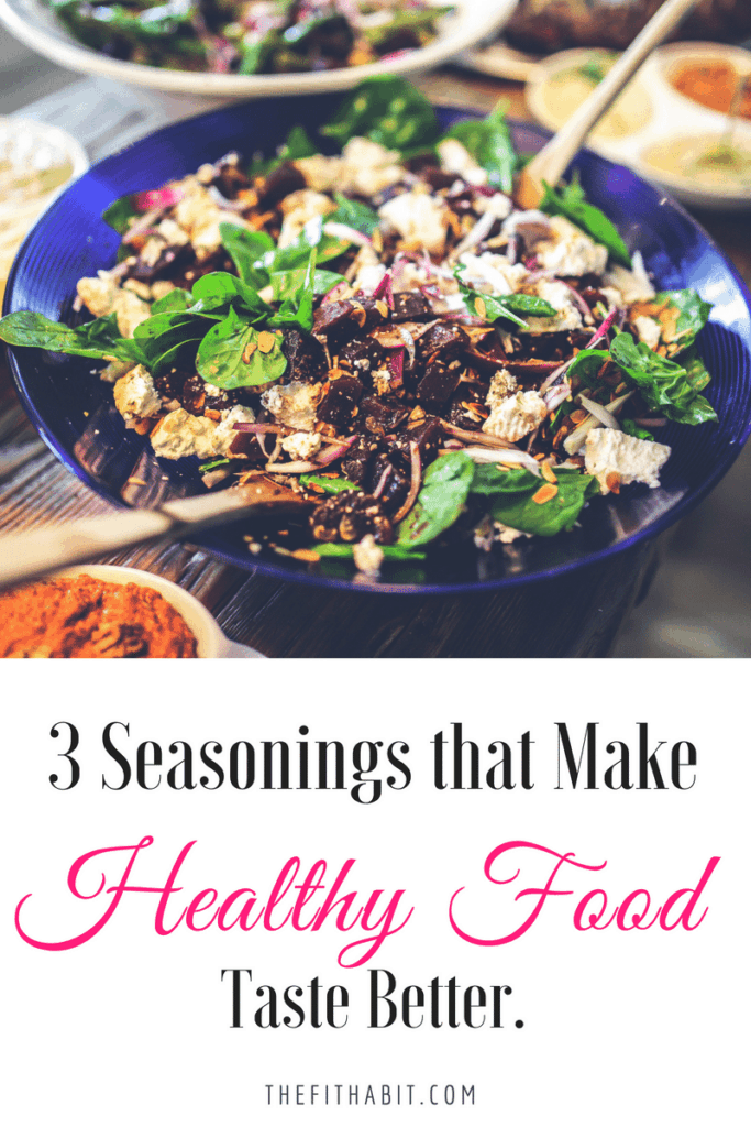 make healthy food taste good with interesting seasonings and low-calorie toppings