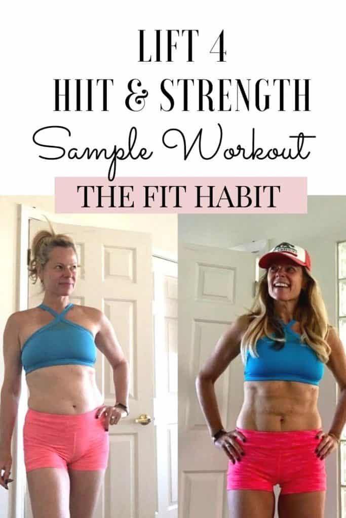 Lift 4 sample workout | Cardio HIIT and weight training you can do anywhere (and that you will love to do!). It's only 30 minutes and it's very doable, but I got awesome results from this!