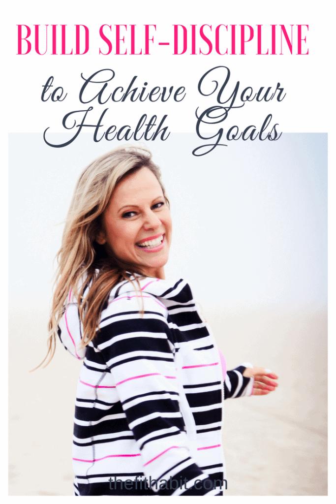 self discipline weight loss goals