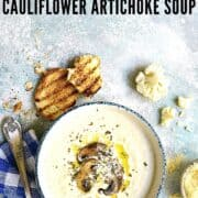 Cauliflower + Artichoke Soup
