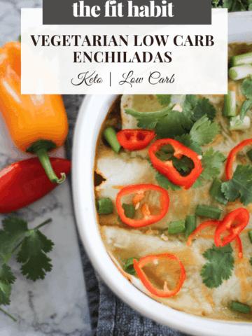 plant-based, vegetarian low carb enchiladas