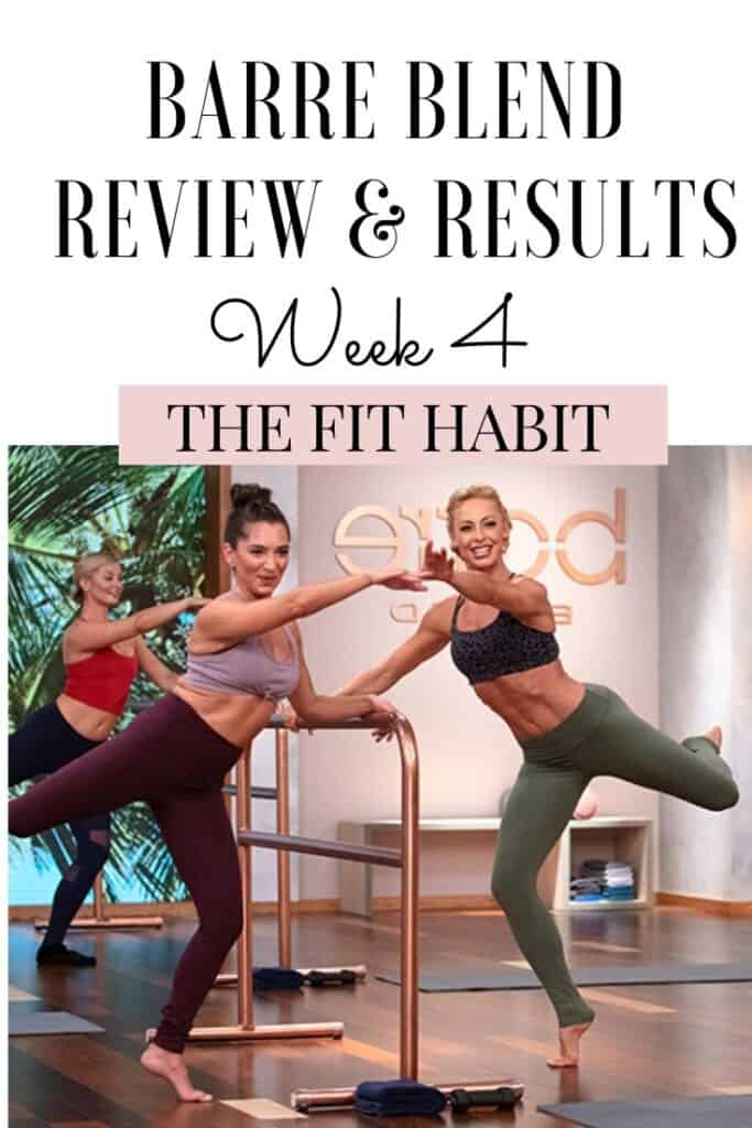 Barre Blend Results 4 Week Later With Before And After Photos The Fit Habit