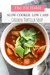 Slow cooker, low carb chicken tortilla soup | super easy to make and really good!