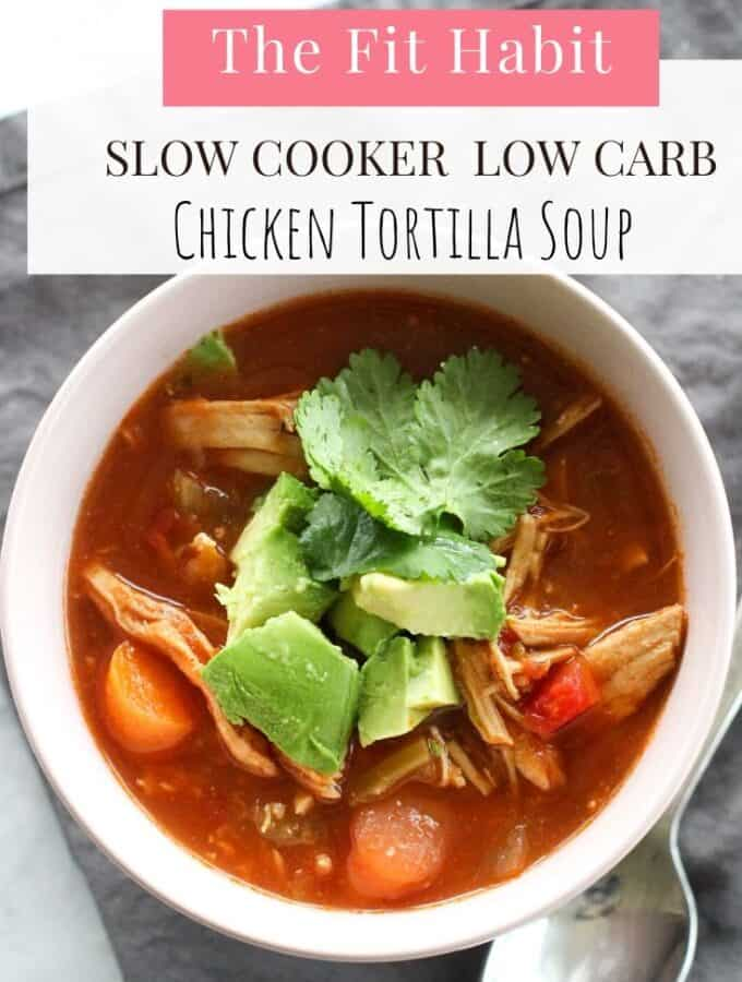 Slow cooker, low carb chicken tortilla soup   super easy to make and really good!