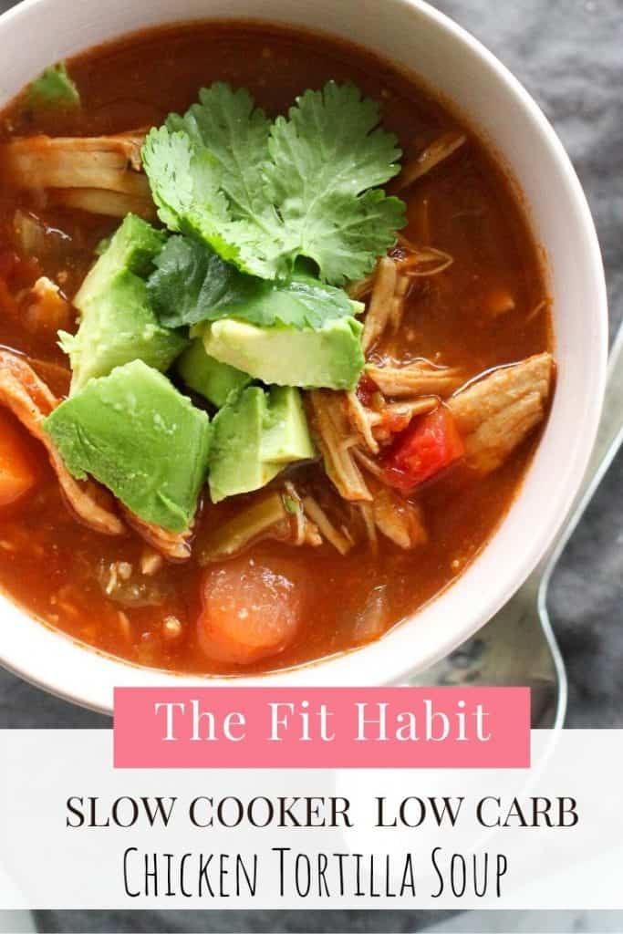 Low carb slow cooker chicken tortilla soup | So easy to make and it's so good! Also instructions for an instant pot
