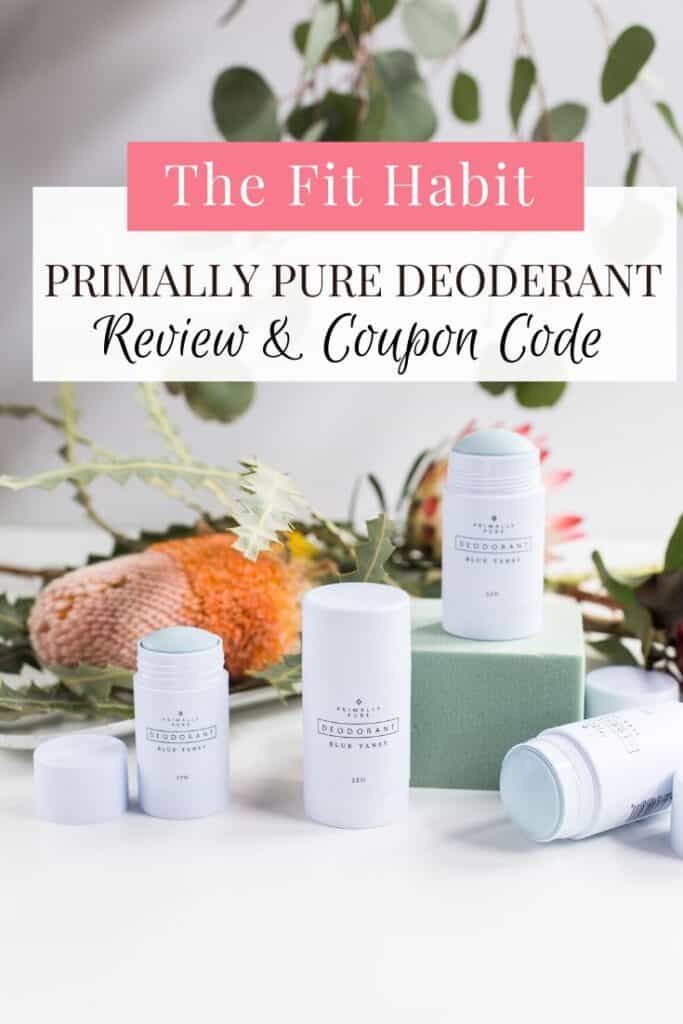 Primally Pure Deodorant | A product review and coupon code for 10% off