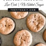 Chocolate Chip protein Muffins | Low carb and no added sugar