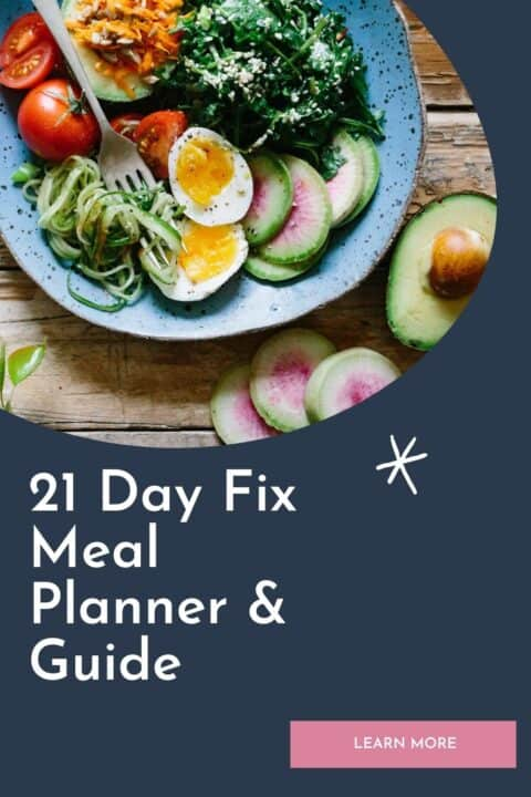 21 day fix meal plan and guide