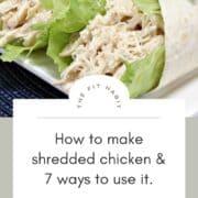 Shredded Chicken Wraps