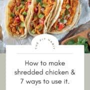 shredded chicken in tacos