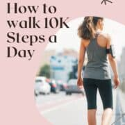 woman walking 10K steps