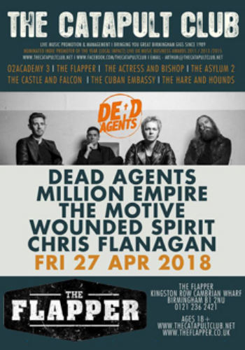 Dead Agents + Million Empire + The Motive + Wounded Spirit + Chris Flanagan