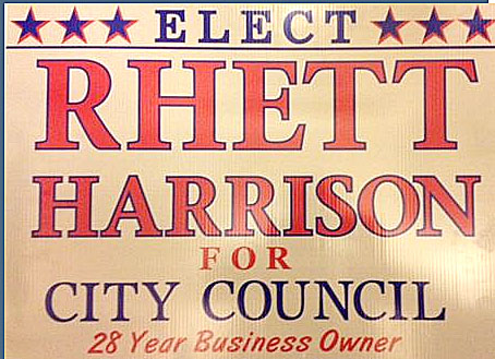 Political advertisement paid for by Rhett Harrison campaign