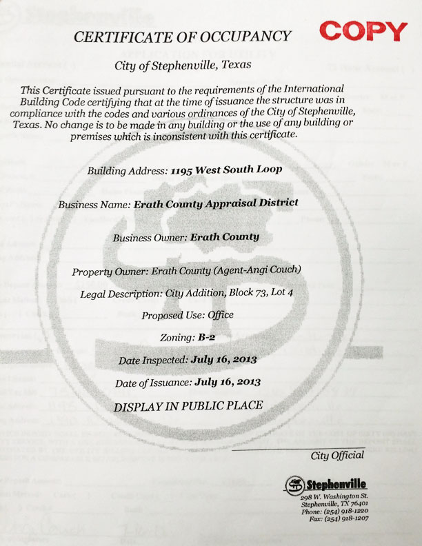 This certificate of occupancy is not in the city of Stephenville's database, is not signed and is incorrecty dated.
