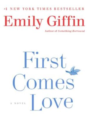 First Comes Love - Romance Books, Chick Lit