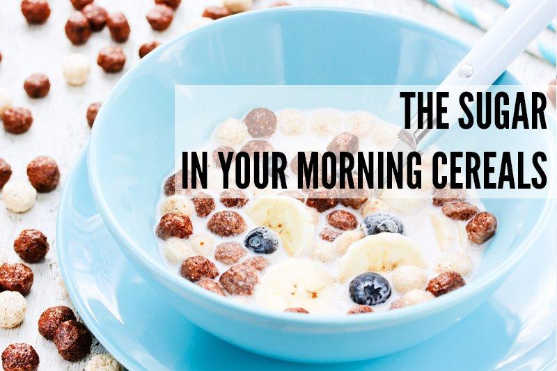 Sugar in Your Morning Cereals v800