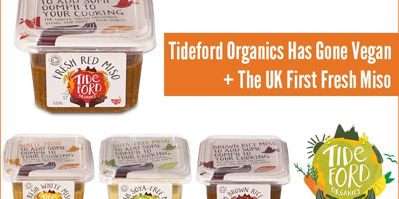 Tideford Organics Has Gone Vegan + The UK First Fresh Miso
