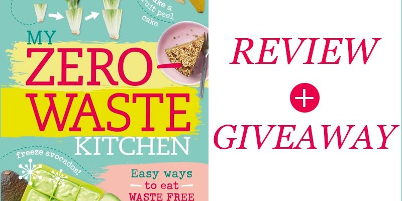 My Zero Waste Kitchen: Review + Giveaway