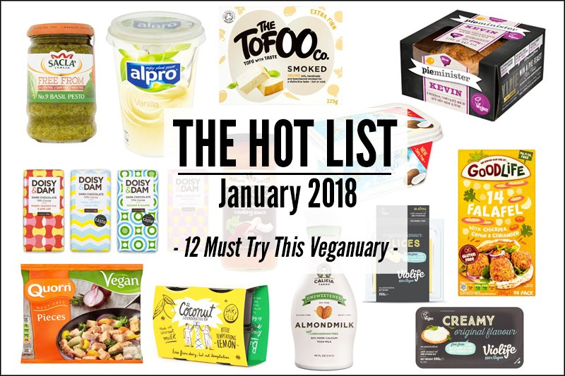 The Hot List January 2018 12 Must Try This Veganuary