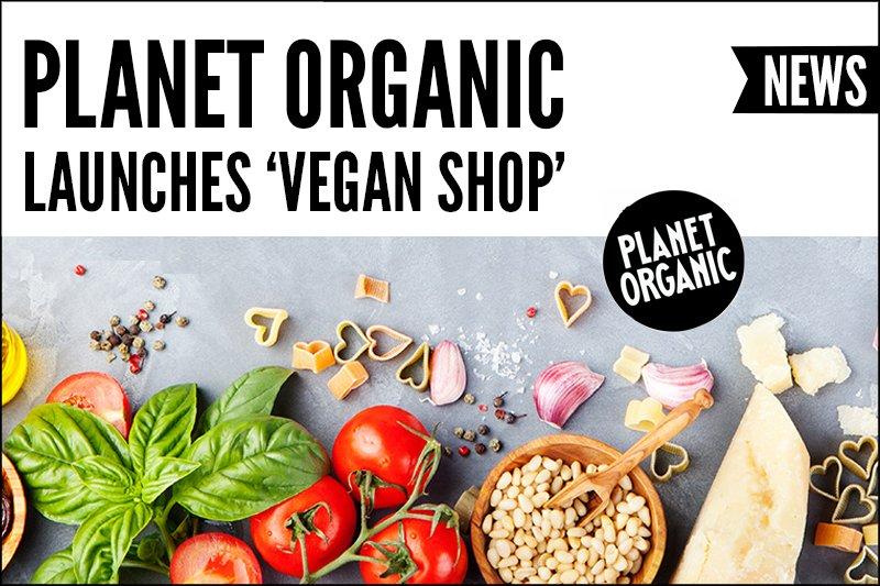 Planet Organic Launches 'Vegan Shop'