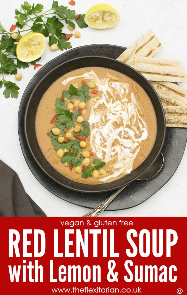 Red Lentil Soup with Lemon & Sumac by The Flexitarian - Annabelle Randles ©
