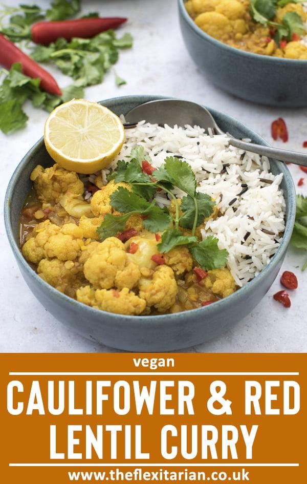 Caulifower & Red Lentil Curry by The Flexitarian