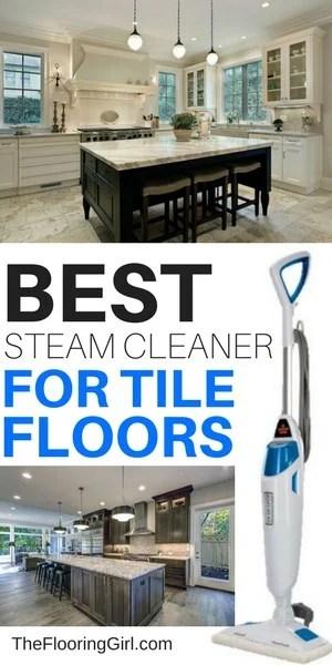 best steam mop for tile floors 2021