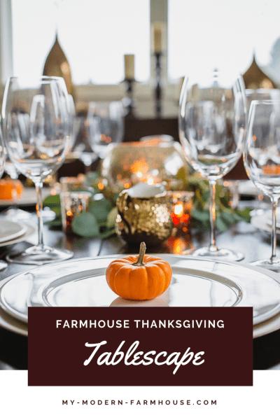 Farmhouse Thanksgiving Tablescape