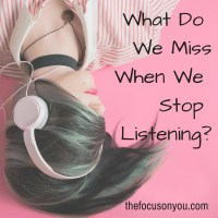 What Do We Miss When We Stop Listening?