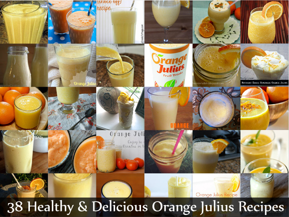 38 healthy and delicious orange julius recipes (the food explorer)