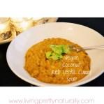 Vegan Coconut Red Lentil Curry Soup recipe photo