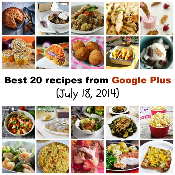 Best 20 recipes from Google Plus (July 18, 2014)