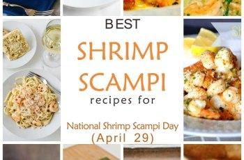 Best Shrimp Scampi Recipes for National Shrimp Scampi Day (April 29)