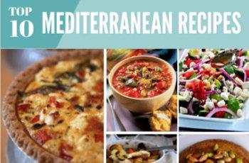 Top 10 Healthy Mediterranean Recipes