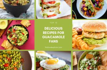 Top 10 guacamole recipes