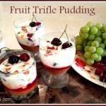Fruit trifle pudding