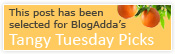BlogAdda tangy Tuesday picks