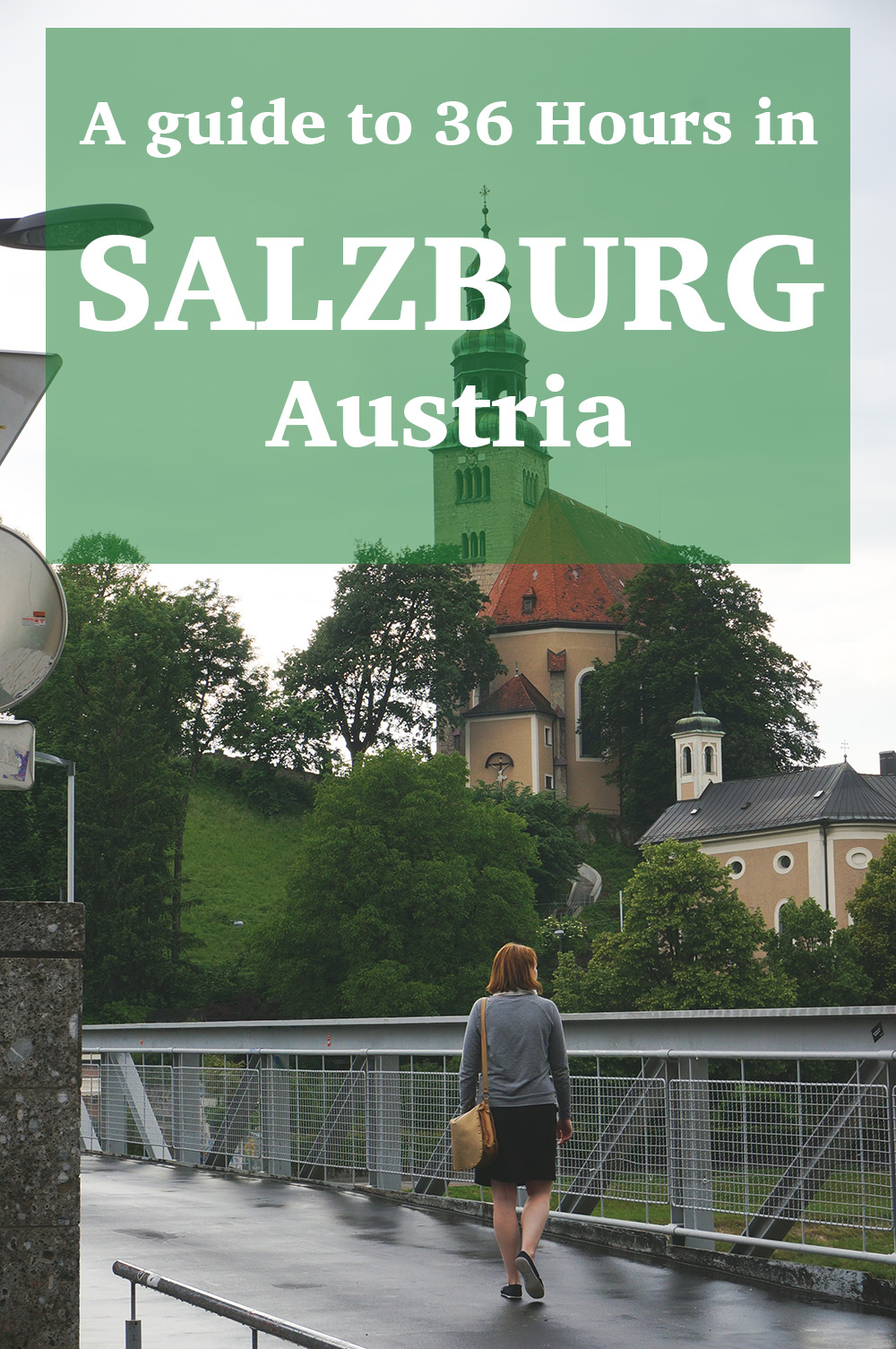 PINTEREST.36 HOURS IN Salzburg