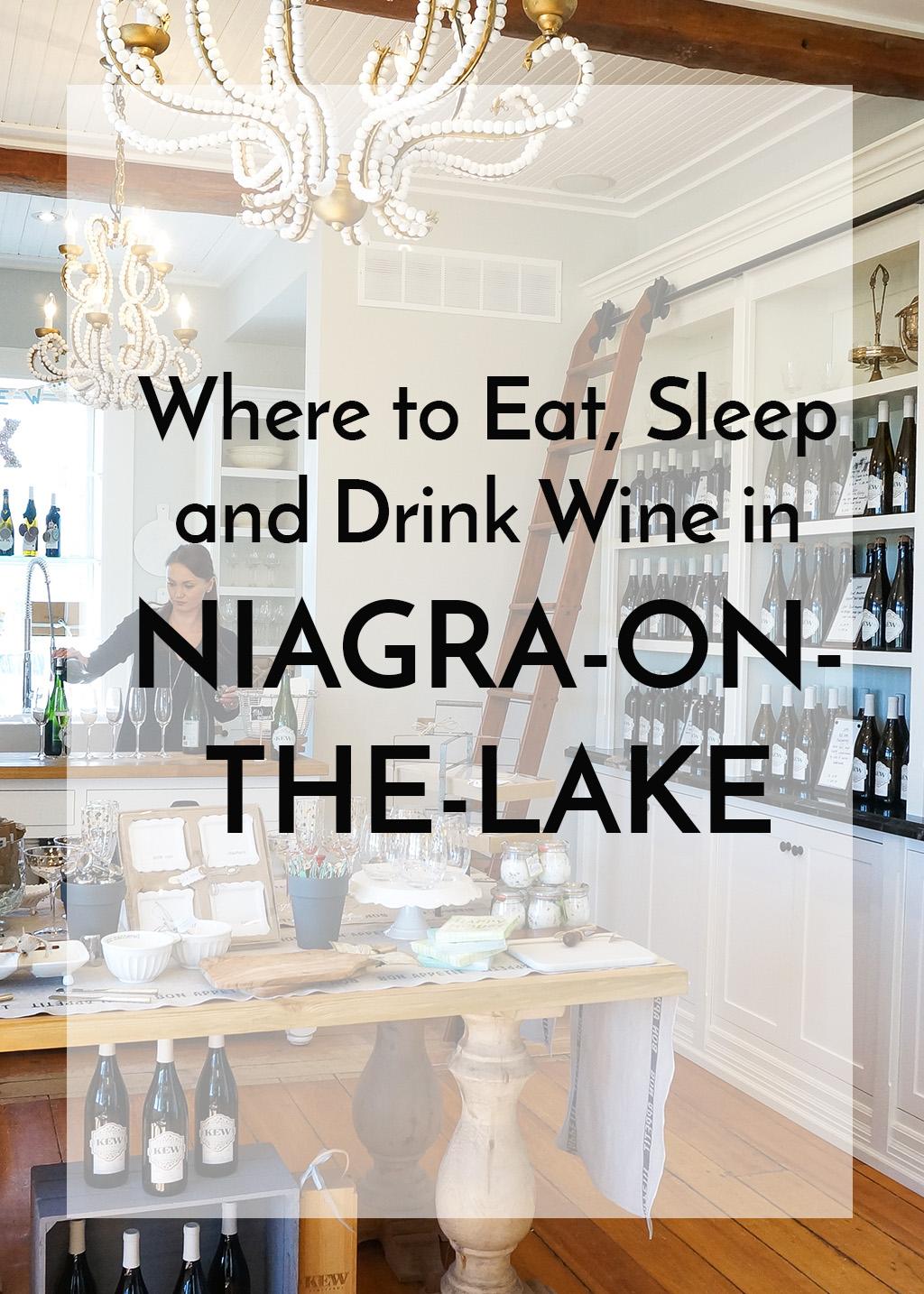 Where to Eat, Sleep and Drink Wine in Niagara-on-the-Lake