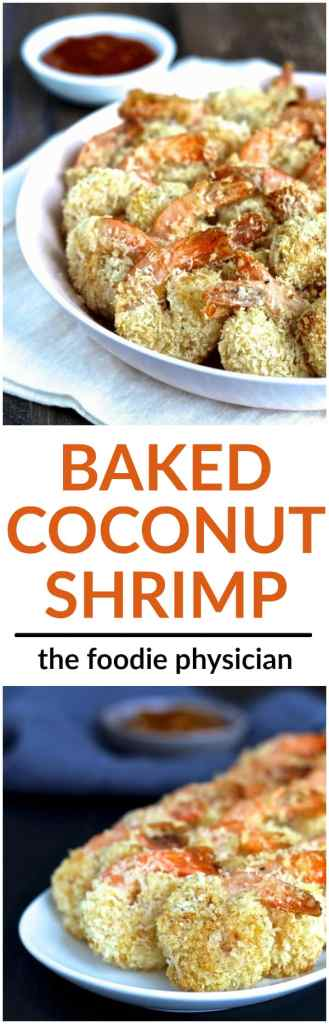 Baked Coconut Shrimp- these healthy, gluten-free shrimp are baked instead of fried and are perfect for entertaining! | @foodiephysician