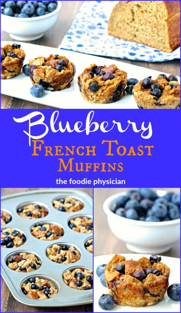 Blueberry French Toast Muffins | @foodiephysician