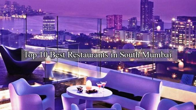 Top 10 Best Restaurants in South Mumbai