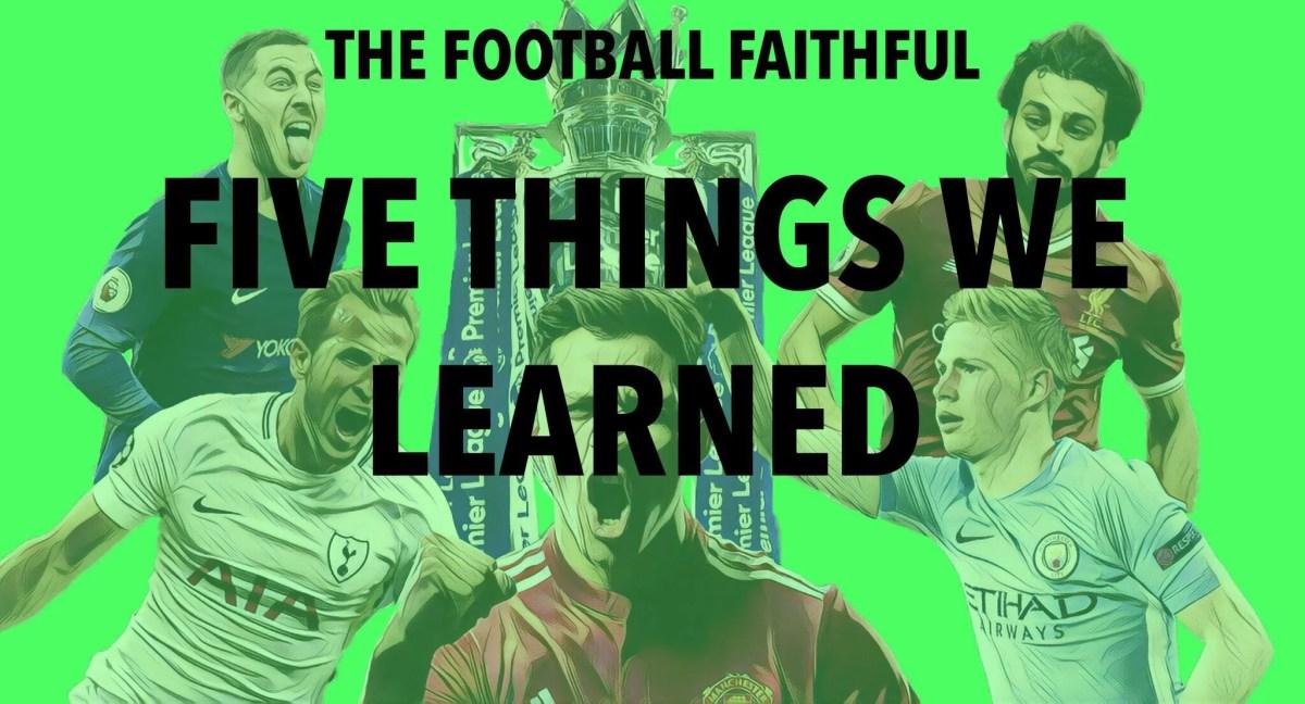 Premier League weekend: five things we learned