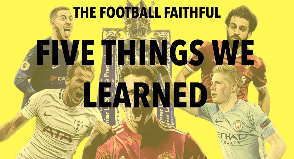 Premier League Weekend: Five things we learned