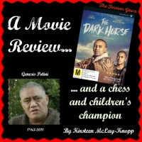 """The Dark Horse"": A Movie Review... and a Chess and Children's Champion."
